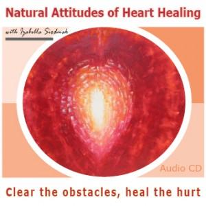 Natural Attitudes of Heart Healing CD