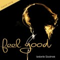 Feel Good - Take Charge of Your emotional state Song