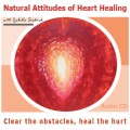 Natural Attitudes of Heart Healing CD